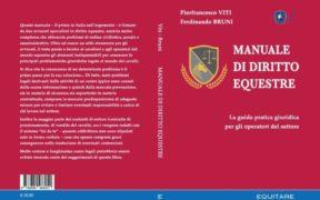 """Il """"Manuale di Diritto Equestre"""", un altro importante titolo tra le novità 2018 di Equitare Casa Editrice"""