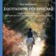 """A chi serve il libro """"Equitazione per educare""""? novità da """""""